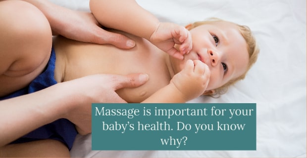 Massage is important for your baby's health. Do you know why?